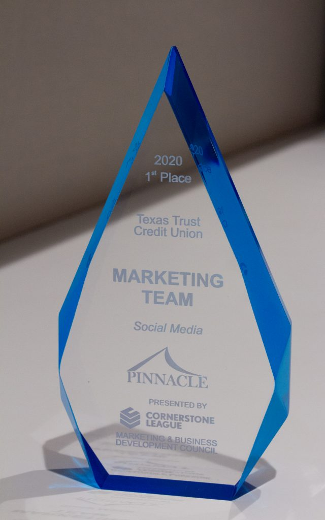 Texas Trust Credit Union First Place Pinnacle Awards Social Media Category